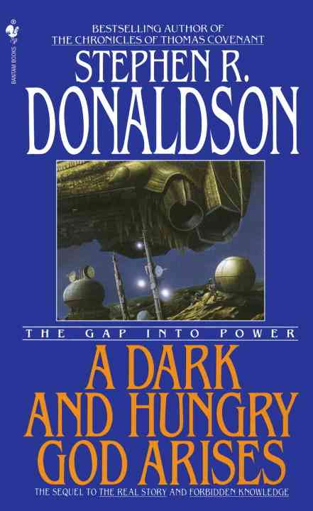 A Dark and Hungry God Arises By Donaldson, Stephen R.
