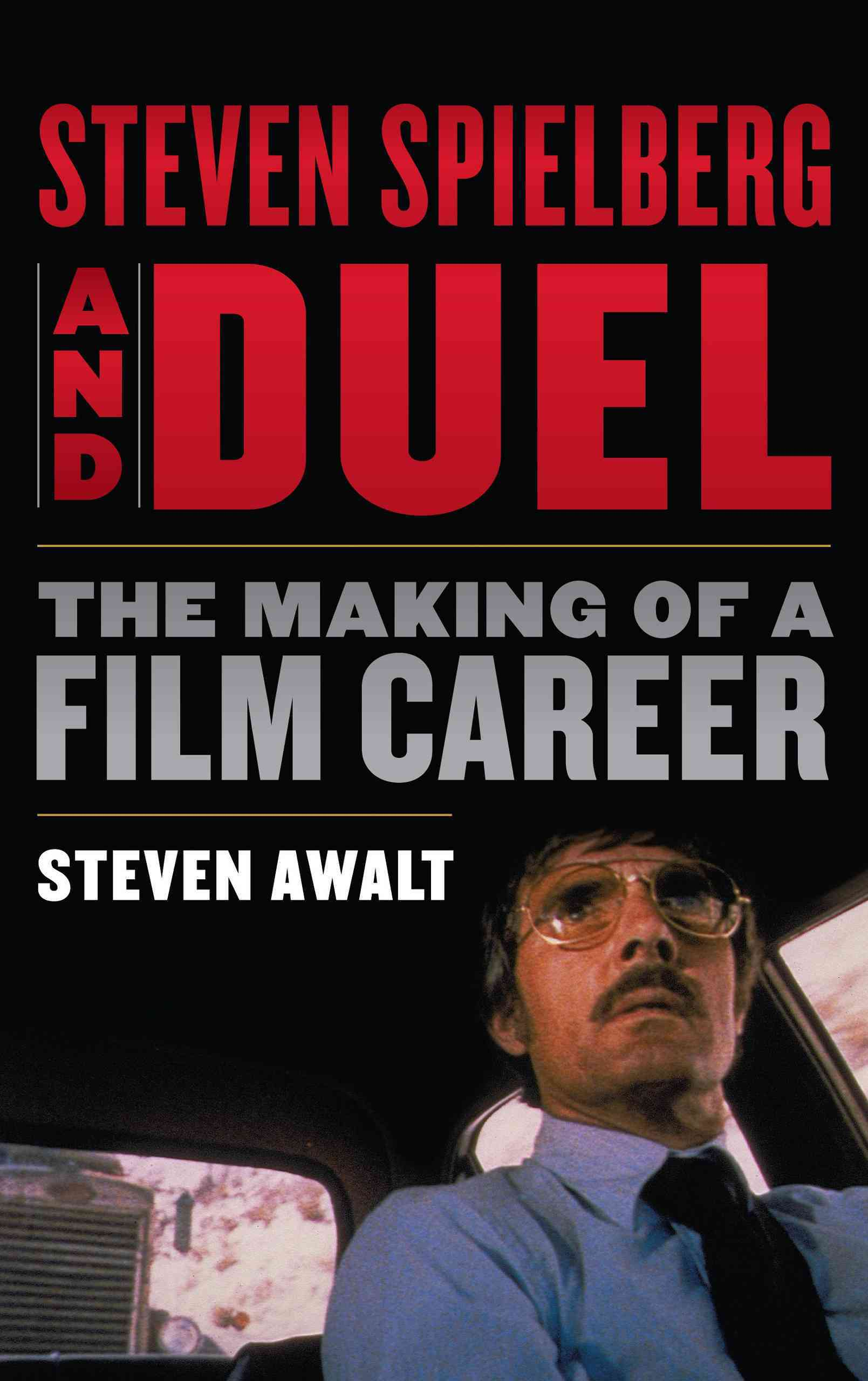 Steven Spielberg and Duel By Awalt, Steven