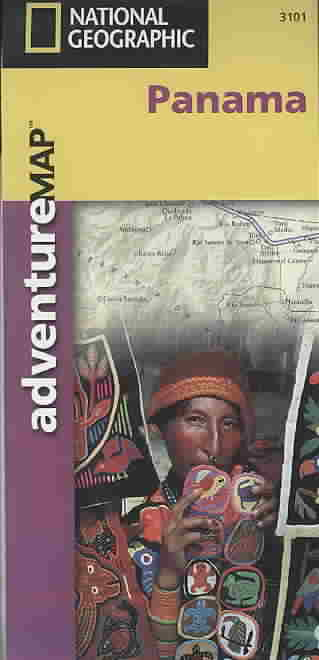 National Geographic Panama Adventure Map By National Geographic Maps (COR)